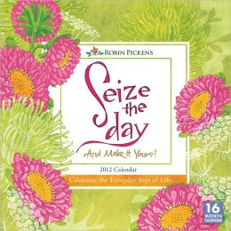 2012 Seize the Day Wall Calendar
