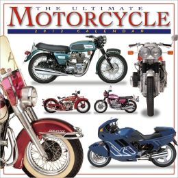 2012 Ultimate Motorcycle Wall Calendar