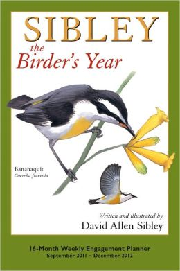 2012 Sibley: The Birder's Year Engagement Calendar
