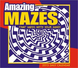 2013 Amazing Mazes that will mess w/your mind! Box/Daily Calendar