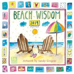 2014 Beach Wisdom by Sandy Gingras Wall Calendar