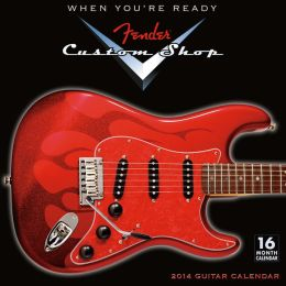 2014 Fender Custom Shop Guitars Wall Calendar