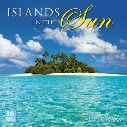 2014 Islands in the Sun Wall Calendar