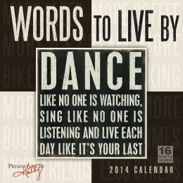 2014 Words to Live By Wall Calendar