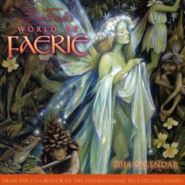 2014 World of Faerie, Brian Froud's Wall Calendar