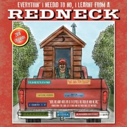 2014 Redneck, Everythin' I Need to No I Learnt Wall Calendar