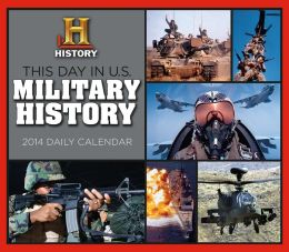 2014 This Day in US Military History Boxed Daily Calendar