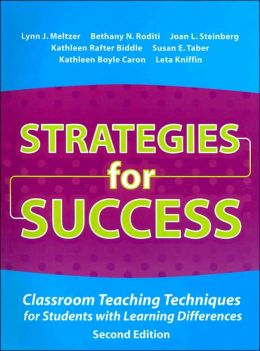 Strategies for Success: Classroom Teaching Techniques for Students with Learning Differences