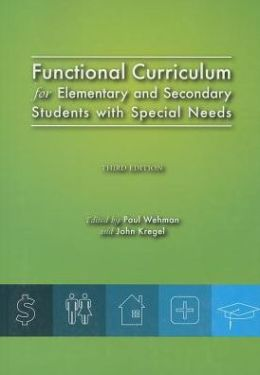 Functional Curriculum for Elementary and Secondary Students with Special Needs