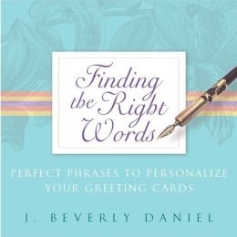 Finding the Right Words: Perfect Phrases to Personalize Your Greeting