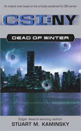 Dead of Winter (CSI: NY Series #1)