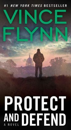 Protect and Defend (Mitch Rapp Series #8)
