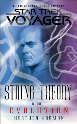 Star Trek Voyager: String Theory #3: Evolution