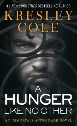 A Hunger like No Other (Immortals after Dark Series #1)