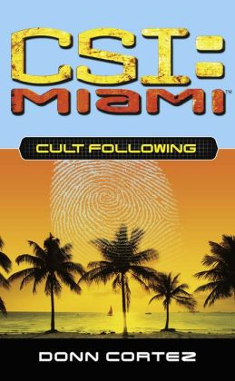 CSI: Miami: Cult Following