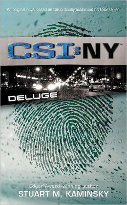 Deluge (CSI: NY Series #3)