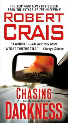 Chasing Darkness (Elvis Cole Series #11)
