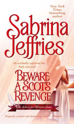 Beware a Scot's Revenge (School for Heiresses Series #3)