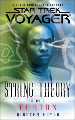 Star Trek Voyager: String Theory #2: Fusion