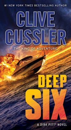 Deep Six (Dirk Pitt Series #7)