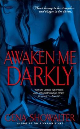 Awaken Me Darkly (Alien Huntress Series #1)