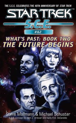 Star Trek S.C.E. #62: What's Past #2: The Future Begins