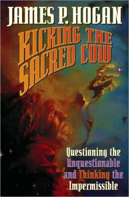 Kicking the Sacred Cow: Questioning the Unquestionable and Thinking the Impermissible