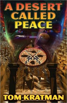 A Desert Called Peace (Desert Called Peace Series #1)