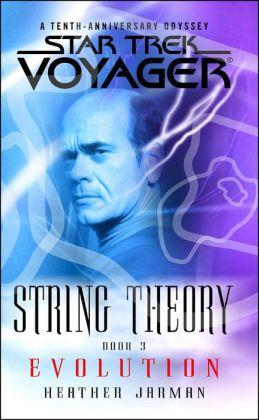 Star Trek Voyager: String Theory #3: Evolution