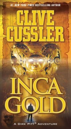 Inca Gold (Dirk Pitt Series #12)