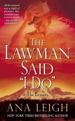 The Lawman Said