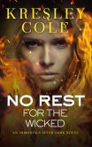 Book Cover Image. Title: No Rest for the Wicked (Immortals after Dark Series #2), Author: Kresley Cole