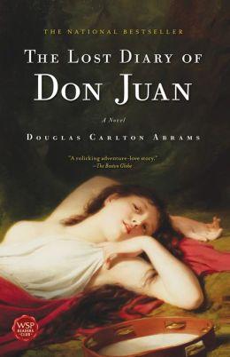 The Lost Diary of Don Juan: A Novel