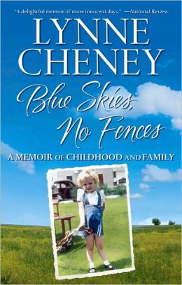 Blue Skies, No Fences: A Memoir of Childhood and Family