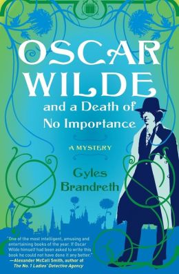 Oscar Wilde and a Death of No Importance (Oscar Wilde Mystery Series #1)