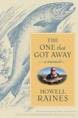 The One that Got Away: A Memoir