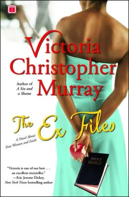 The Ex Files: A Novel About Four Women and Faith