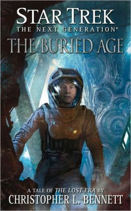 Star Trek: The Next Generation: The Buried Age