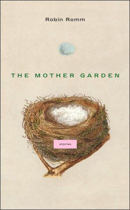 The Mother Garden: Stories
