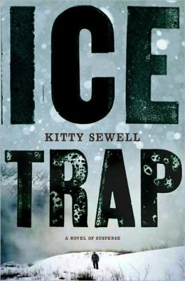 Ice Trap: A Novel of Suspense