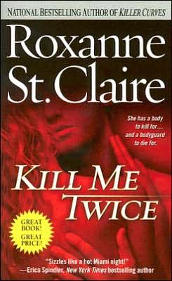 Kill Me Twice (Bullet Catchers Series #1)