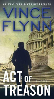 Act of Treason (Mitch Rapp Series #7)
