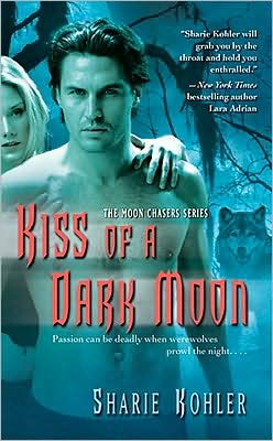 Kiss of a Dark Moon (Moon Chasers Series #2)
