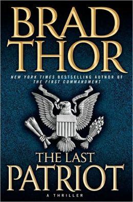 The Last Patriot (Scot Harvath Series #7)