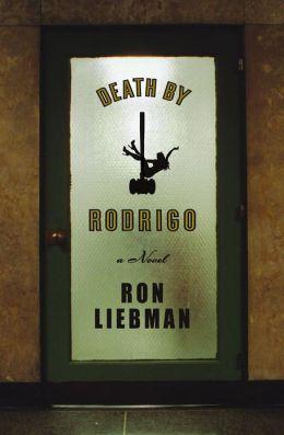 Death by Rodrigo: A Novel