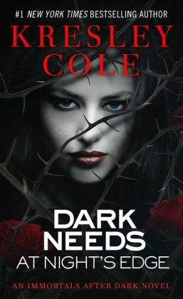 Dark Needs at Night's Edge (Immortals after Dark Series #4)
