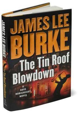 The Tin Roof Blowdown (Dave Robicheaux Series #16)