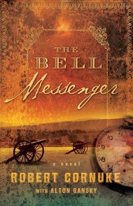 The Bell Messenger: A Novel