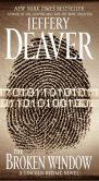 Book Cover Image. Title: The Broken Window (Lincoln Rhyme Series #8), Author: Jeffery Deaver
