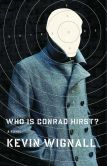 Book Cover Image. Title: Who Is Conrad Hirst?, Author: Kevin Wignall